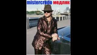 "Download Mr.Credo ""Медляк"" [Official track] 2002 Mp3 and Videos"