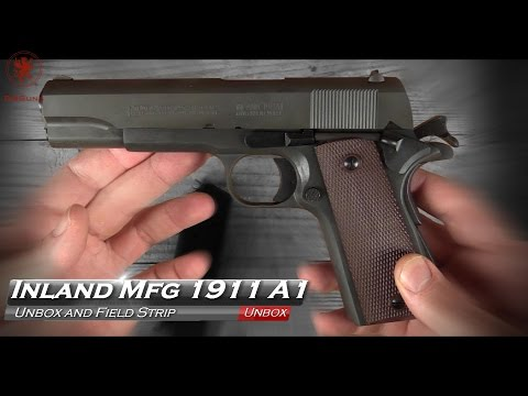 Inland Mfg 1911 A1 Unbox and Field Strip