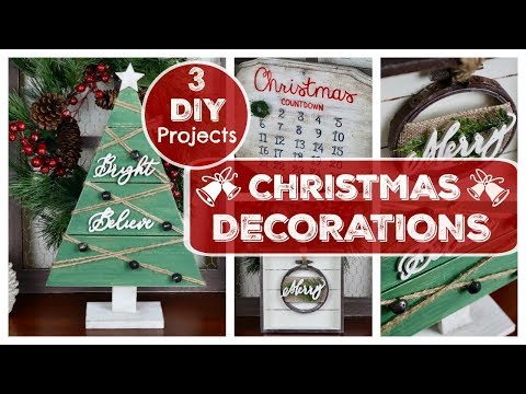 DIY CHRISTMAS DECORATIONS    3 FARMHOUSE CHRISTMAS PROJECTS