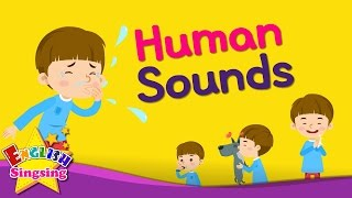 Kids vocabulary - Human Sounds - imitating sounds - English educational video for kids