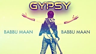 Babbu Maan - Gypsy Kali | Full Audio Song