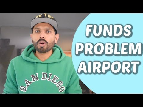 Alert : How Much funds You have to Show at the Airport Now