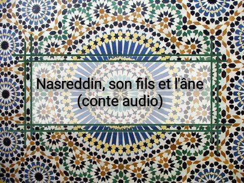 NASREDDIN, SON FILS ET L'ANE (conte audio) Nasr Eddin Hodja