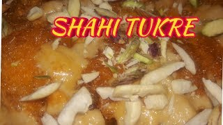 DOUBLE KA MEETHA Recipe in Hindi | SHAHI TUKRE | Mouth watering Recipe
