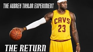 The Aubrey Taylor Experiment - The Return (I