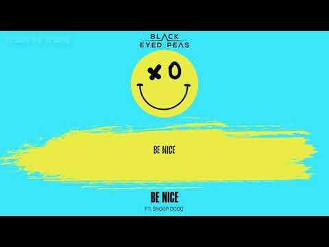 [Vietsub] Black Eyed Peas | Be Nice ft. Snoop Dogg