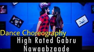 Nawabzaade : High rated Gabru | Dance Choreography | Varun Dhawan | Shraddha Kapoor | Alok Kacher