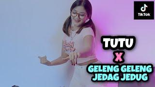 TUTU X GELENG GELENG JEDAG JEDUG (DJ IMUT REMIX)