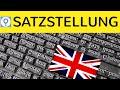 Satzstellung im Englischen - Word order in English - Positive & Negative, Nebensätze, Fragesätze