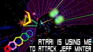 Atari Is Using Me to Attack Jeff Minter and TxK