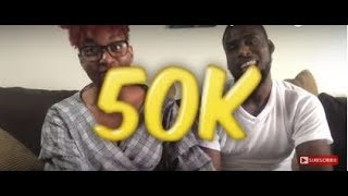 WHERE HAVE WE BEEN?! | 50K Thank you!
