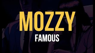 Mozzy - Famous (I'm The One) (Lyric Video)
