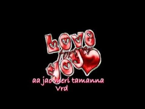 Aa jao meri tamanna with lyrics - YouTube_2.mp4