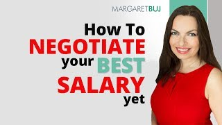 Video 5 - How to negotiate your best salary yet