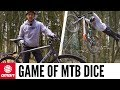 A Game Of Mountain Bike Dice | Blake Rolls The Dice