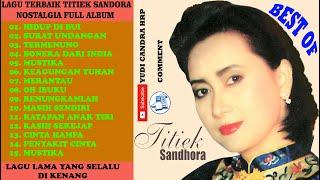 Download Lagu TITIEK SANDHORA -  ALBUM TERBAIK DAN POPULER BANYAK DIMINATI LAGU TAMBANG KENANGAN SANGAT BERKESAN mp3