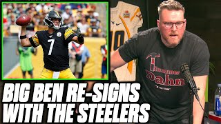 Pat McAfee Reacts To Ben Roethlisberger Re Signing With The Steelers