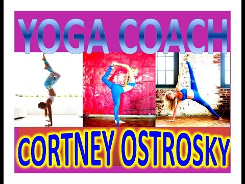 YOGA COACH Cortney Ostrosky | FITNESS MOTIVATIONAL Whatever you can do or dream you can begin it.