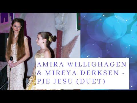Amira Willighagen & Miréya Derksen - Pie Jesu (duet)