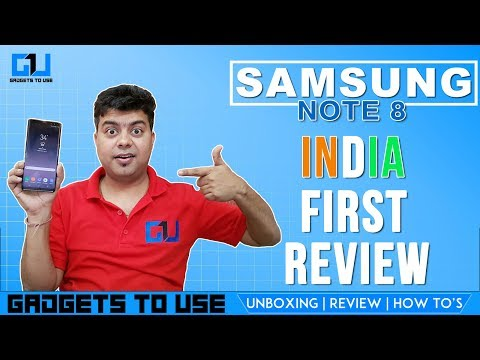 Samsung Note 8 India Launch, First Review, Comparison With iPhone 8, iPhone X