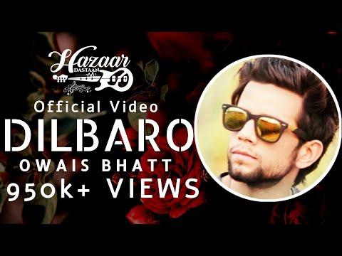DILBARO - Official Video Song | Kashmiri Folk | Owais Bhatt | Romantic Ballad | OB Records