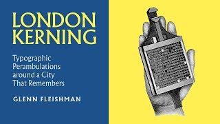 London's Typographic Past Told Through Its Present