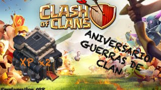 Emplumaitor 028 - ANIVERSARIO GUERRAS DE CLAN 09/04/15 Doble experiencia en GUERRA - Clash of Clans