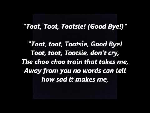 Toot, Toot, Tootsie! (Goo' Bye!) words lyrics best top popular favorite sing along song songs