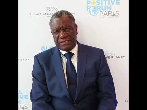 Global Positive Forum - Dr Denis Mukwege - Panzi Hospital