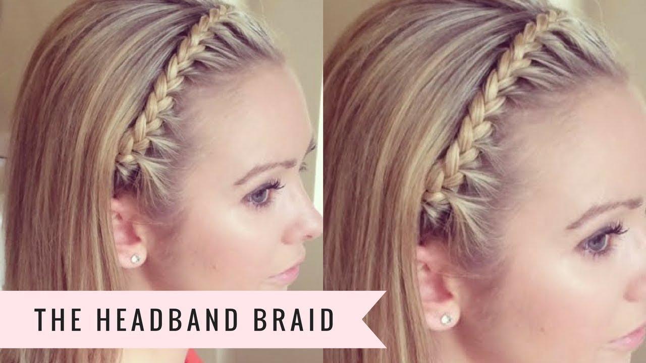 The Headband Braid By Sweethearts Hair Youtube
