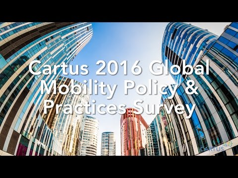Cartus 2016 Trends in Global Relocation: Global Mobility Policy and Practices