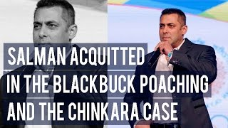 Salman Khan ACQUITTED in the blackbuck poaching and the Chinkara case!