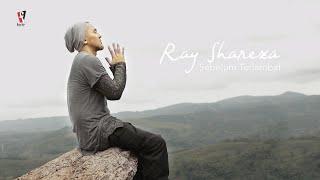 Download lagu Ray Shareza - Sebelum Terlambat