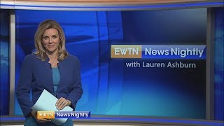 EWTN News Nightly - 2018-07-16 Full Episode with Lauren Ashburn