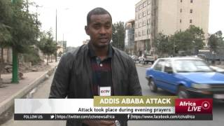 Addis Ababa attack: Hunt underway for perpetrators of grenade attack at mosque