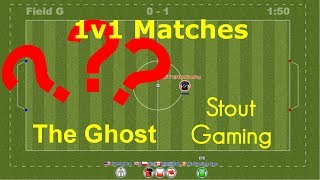 The Ghost!!! 1v1 Matches : ??? : Teamball.io