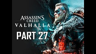 ASSASSIN'S CREED VALHALLA Walkthrough Part 27 (AC VALHALLA)
