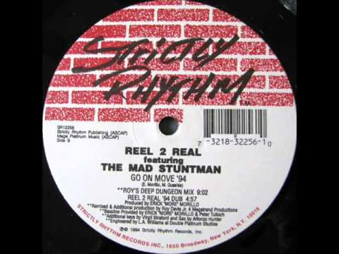 Reel 2 Real feat. The Mad Stuntman 'Go On Move' (Reel 2 Real '94 Dub)
