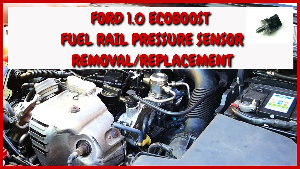 1 0 ECOBOOST FORD FUEL RAIL PRESSURE SENSOR REPLACEMENT