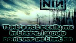 Nine Inch Nails - The Idea of You [Lyrics on screen]