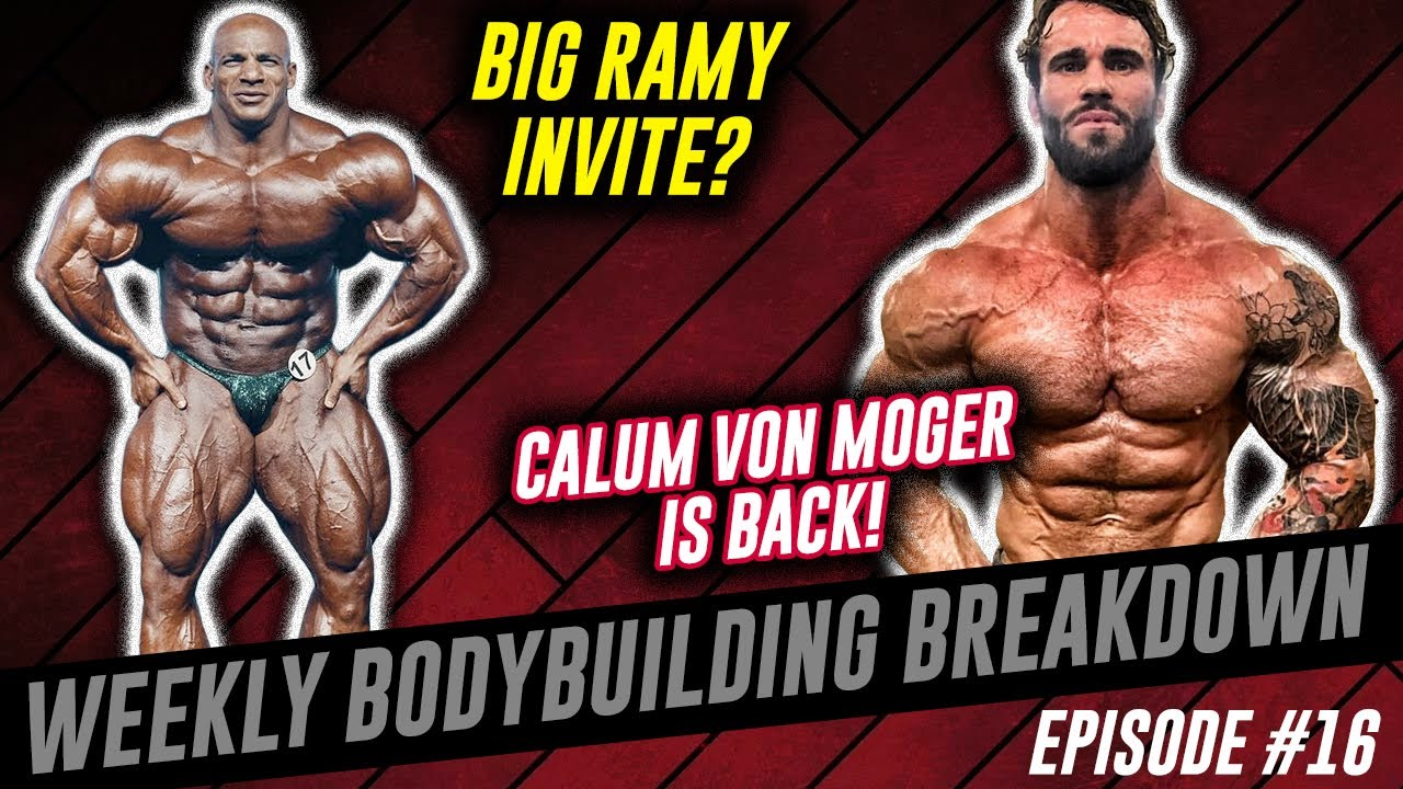 Calum Von Moger is BACK | Big Ramy 2020 Mr Olympia Special Invite | Weekly Bodybuilding Breakdown 16