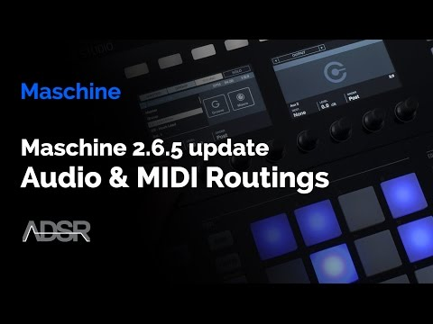 Maschine 2.6.5 Update - Preserve Audio & MIDI Routings