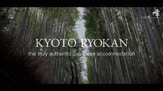 Kyoto Ryokan  The truly authentic Japanese accomodation