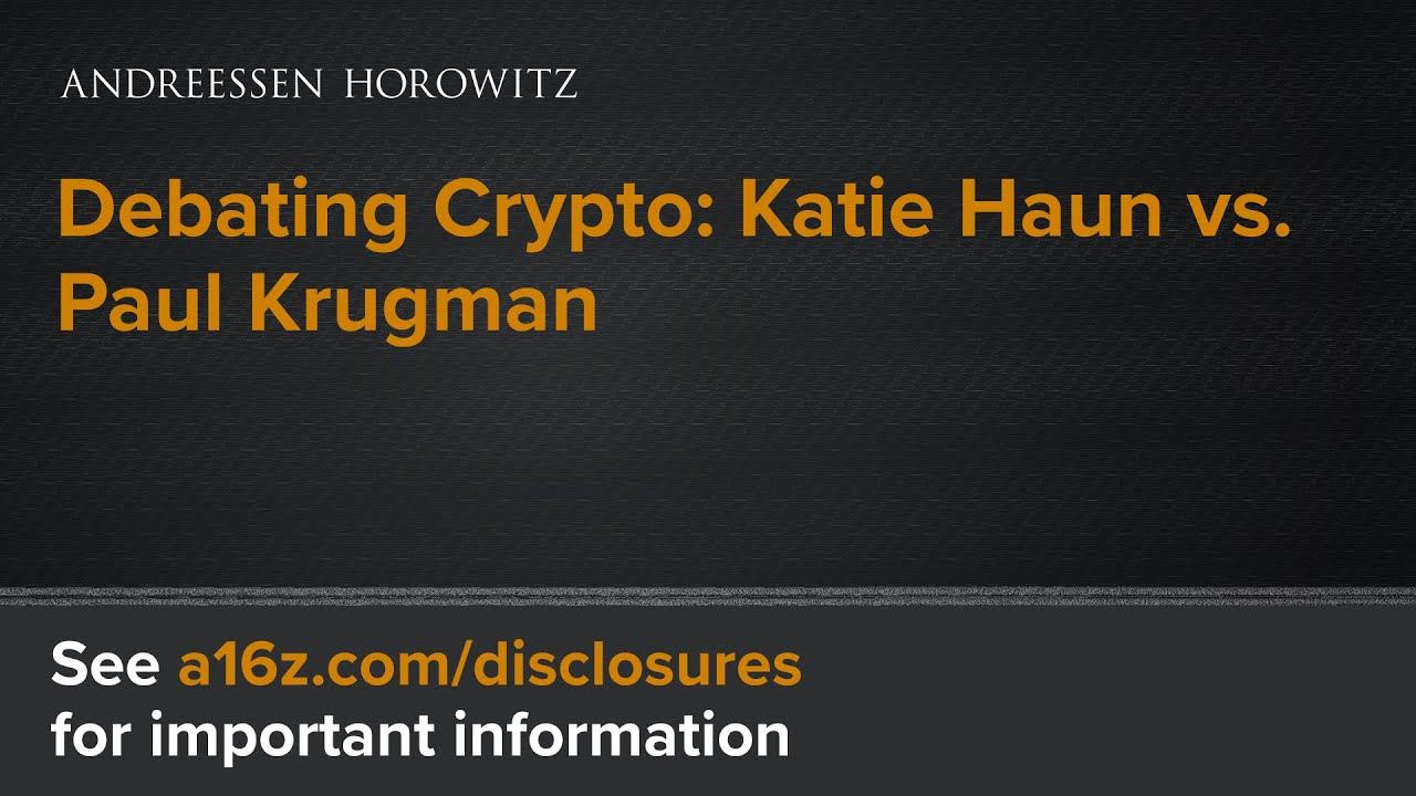Debating Crypto: Katie Haun vs. Paul Krugman