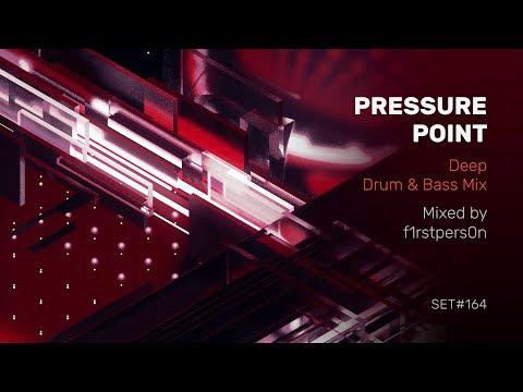 Pressure Point   Deep Drum & Bass Mix