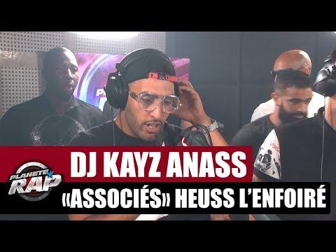 """Dj Kayz """"Associés"""" Feat. Heuss L'enfoiré & Anass #PlanèteRap"""