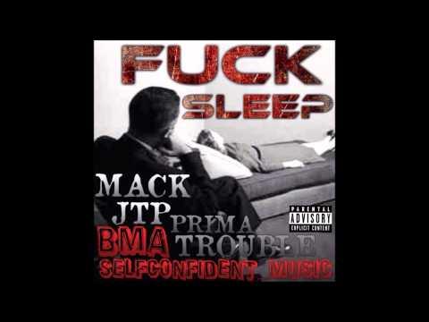 FUCK SLEEP (BMA x SELFCONFIDENT_MUSIC)