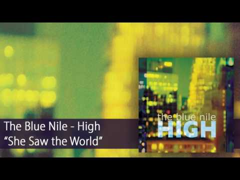 The Blue Nile - She Saw the World (Official Audio)