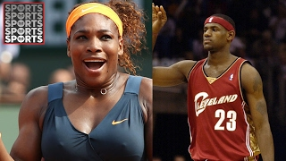 Athletes Who Lived Up to the Hype [LeBron, Serena Williams…]