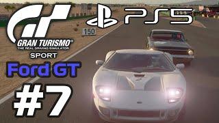 GRAN TURISMO SPORT - Ford GT | Logitech G29 Gameplay Walkthrough - Part 7